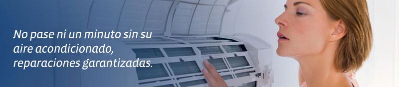 Reparaciones de aire acondicionado garantizadas